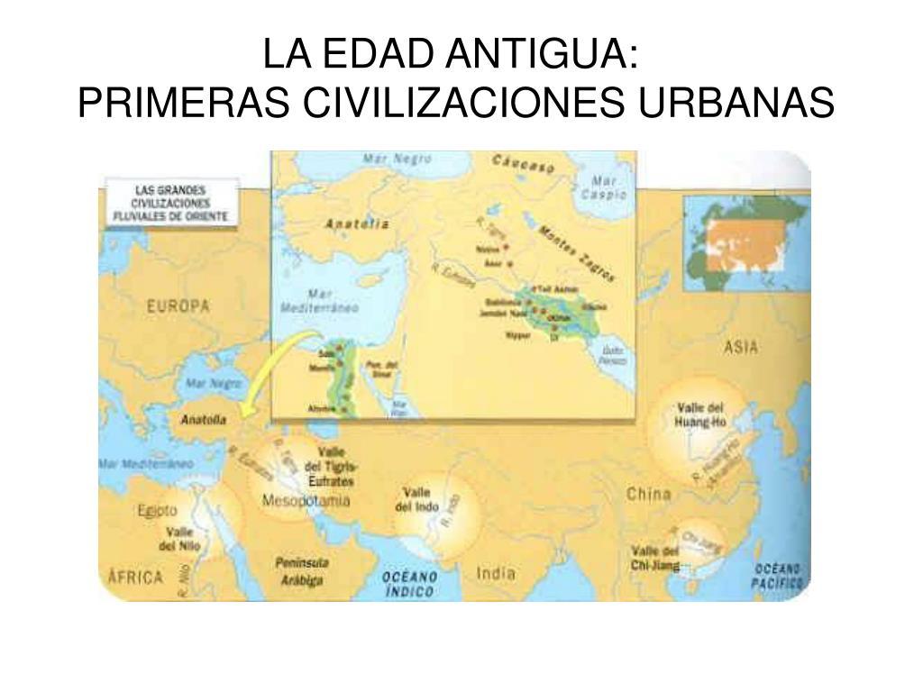 la edad antigua primeras civilizaciones urbanas l.