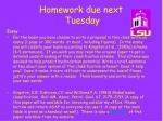 homework due next tuesday