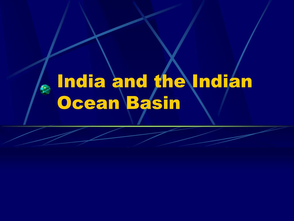 india and the indian ocean basin l.