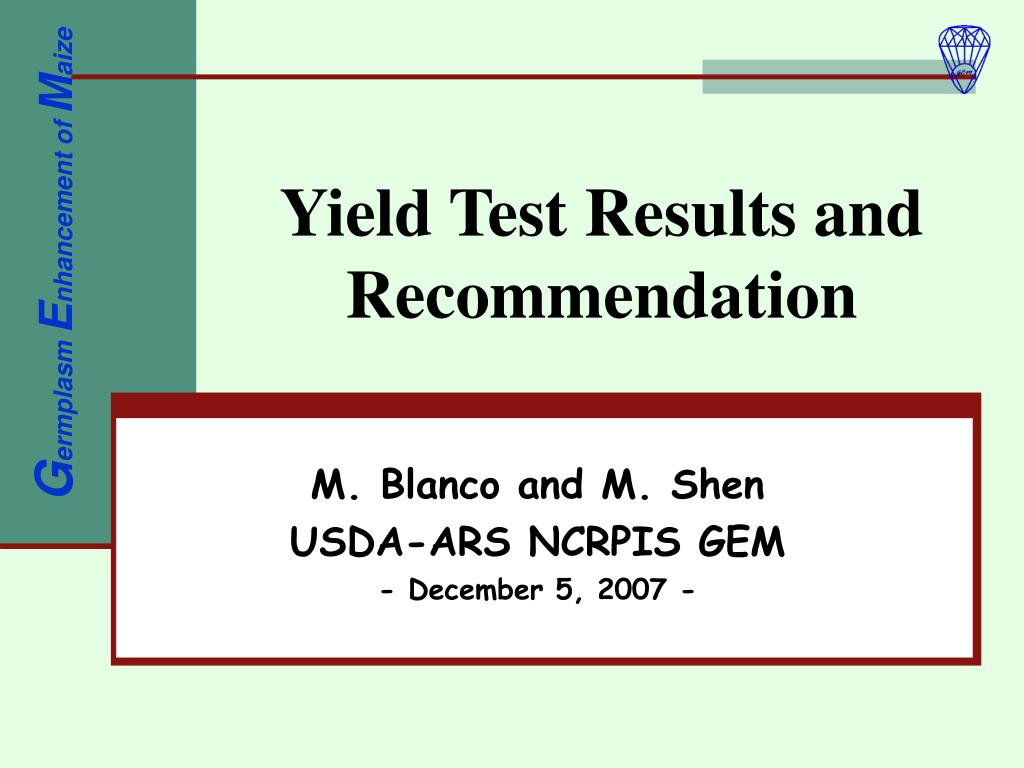 yield test results and recommendation l.