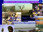 iwrm in practice operationalising iwrm in niger basin