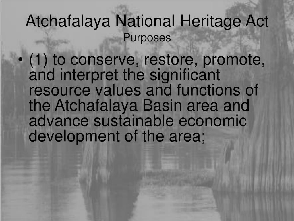 Atchafalaya National Heritage Act