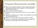 fremont characteristics include