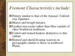 fremont characteristics include31