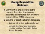 going beyond the minimum