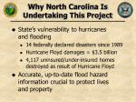 why north carolina is undertaking this project
