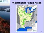 watersheds focus areas