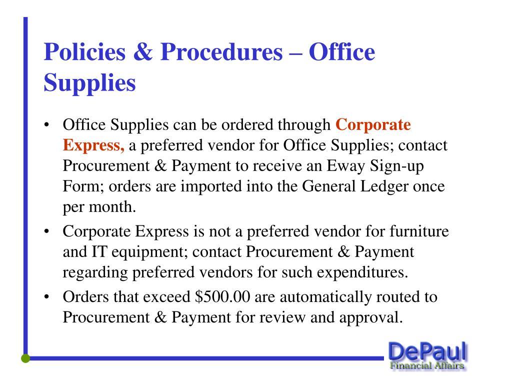 Policies & Procedures – Office Supplies