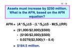 assets must increase by 250 million what is the afn based on the afn equation