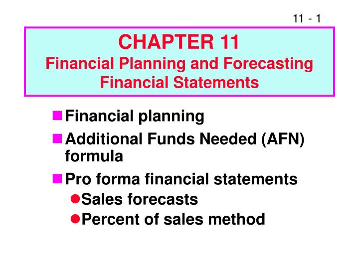 chapter 11 financial planning and forecasting financial statements n.