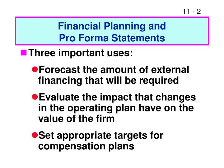 Financial planning and pro forma statements