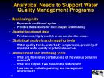 analytical needs to support water quality management programs