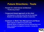 future directions tools