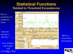 statistical functions related to threshold exceedances