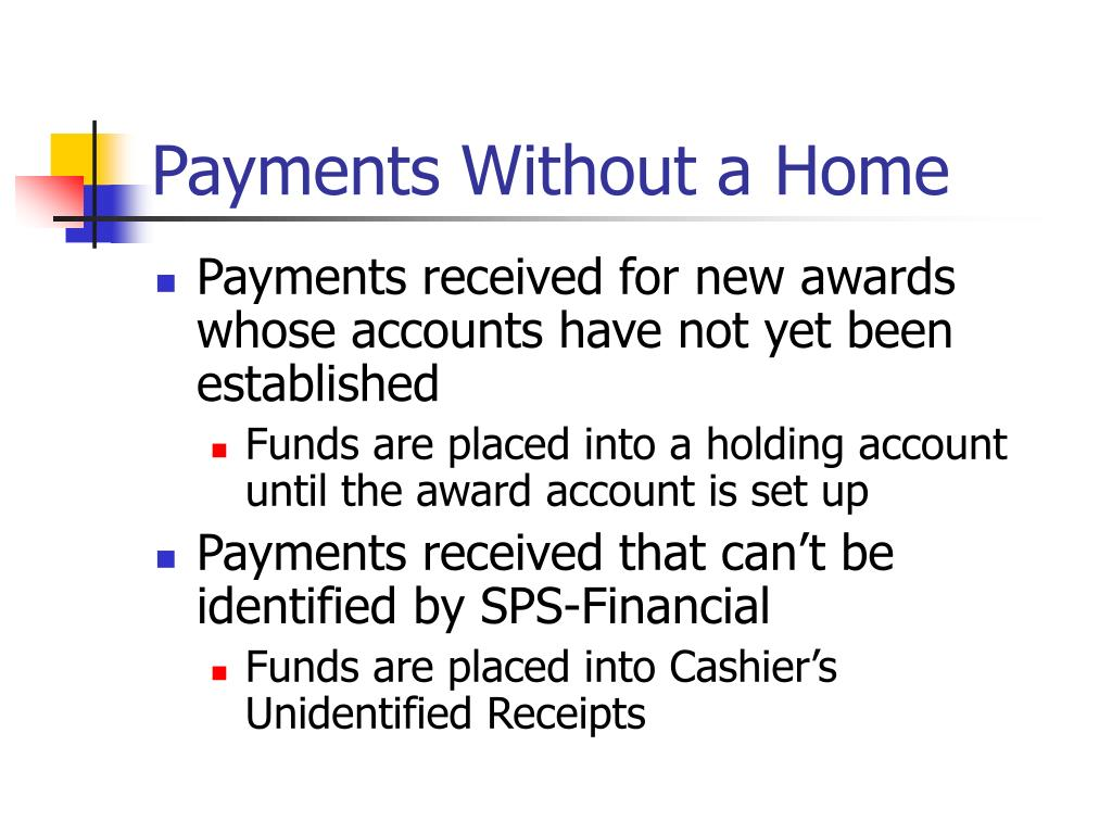 Payments Without a Home