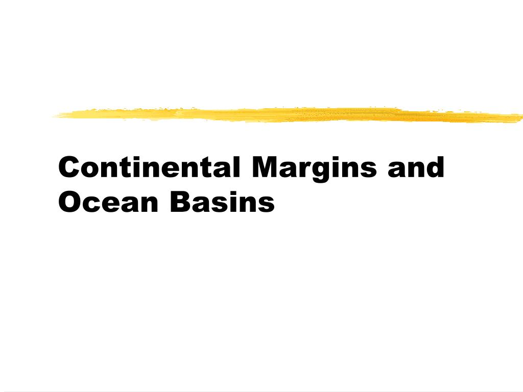 continental margins and ocean basins l.