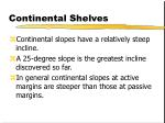 continental shelves9