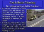 catch basin cleaning tier a municipalities public complexes