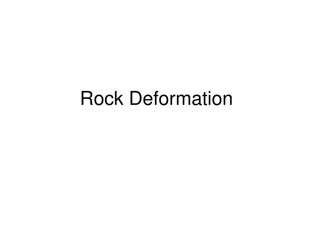 rock deformation l.