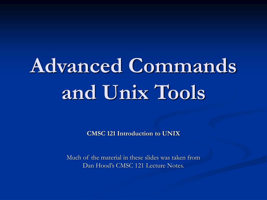advanced commands and unix tools l.