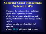 computer center management system ccms