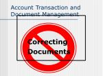 account transaction and document management