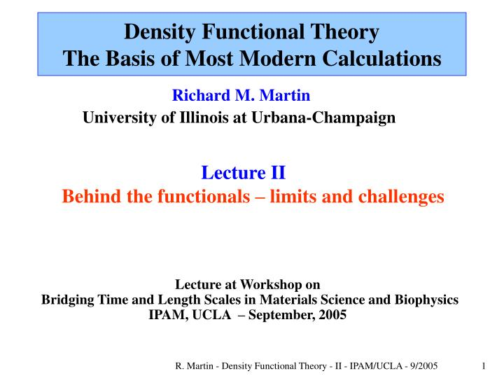 density functional theory the basis of most modern calculations n.