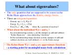 what about eigenvalues