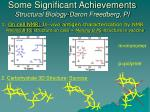 some significant achievements structural biology daron freedberg pi