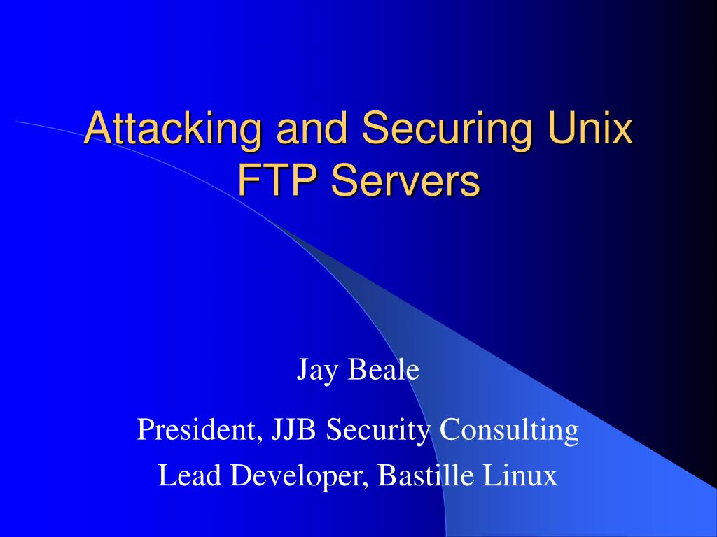attacking and securing unix ftp servers l.