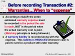 before recording transaction 2 warranties when to expense