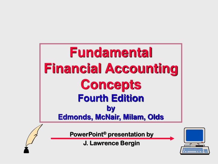 Fundamental financial accounting concepts fourth edition by edmonds mcnair milam olds
