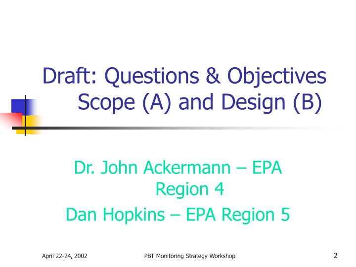 Draft questions objectives scope a and design b