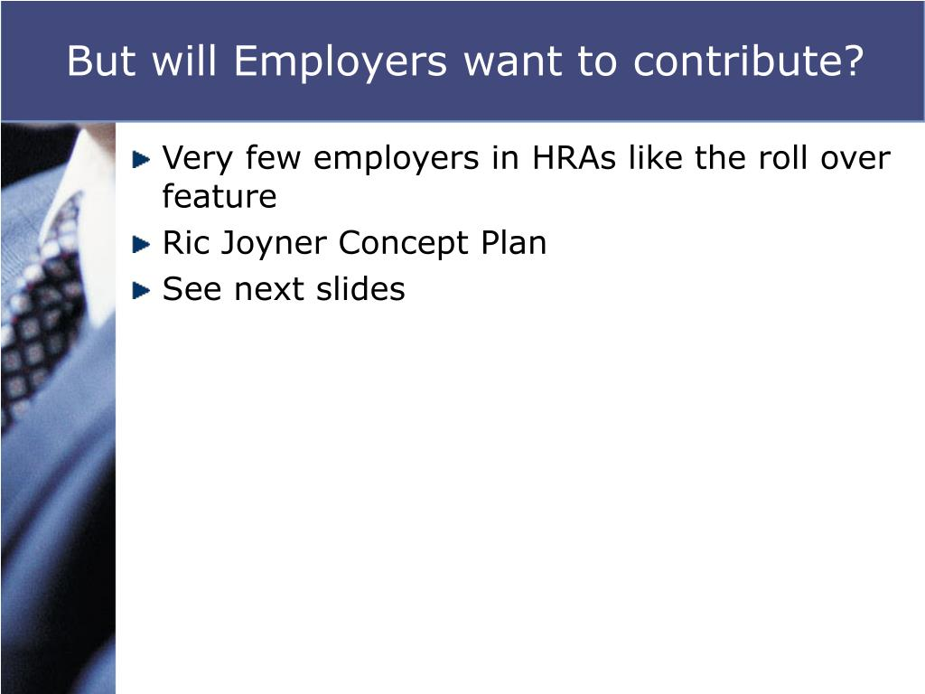 But will Employers want to contribute?