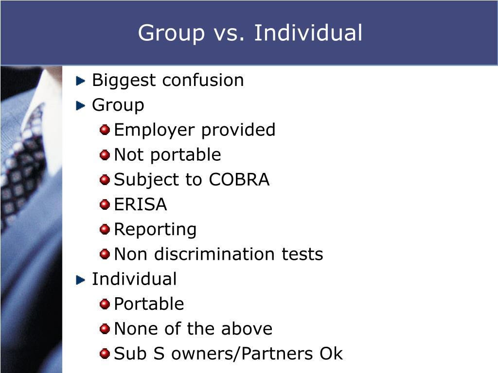 Group vs. Individual