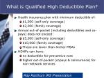 what is qualified high deductible plan