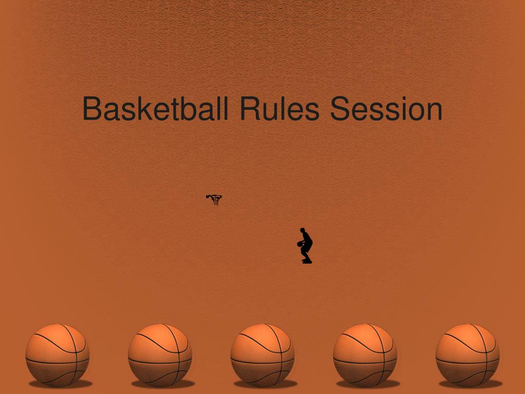 basketball rules session l.