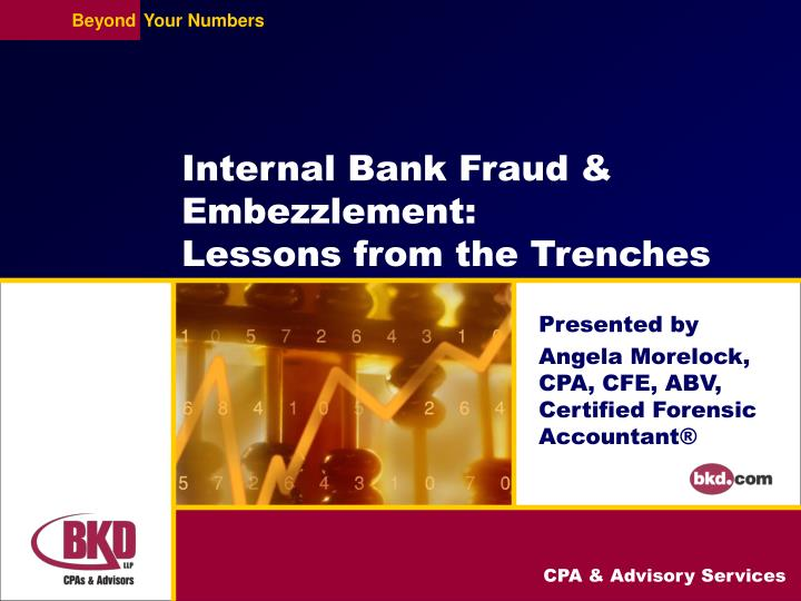 internal bank fraud embezzlement lessons from the trenches n.