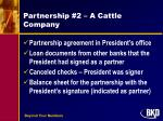 partnership 2 a cattle company