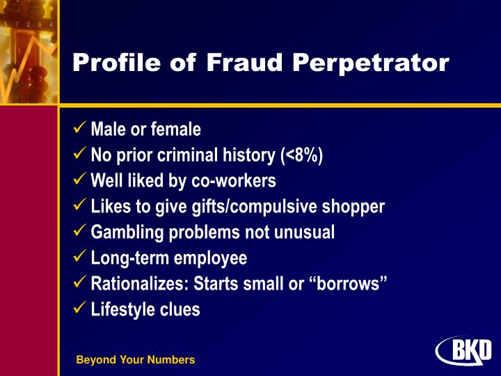 Profile of Fraud Perpetrator