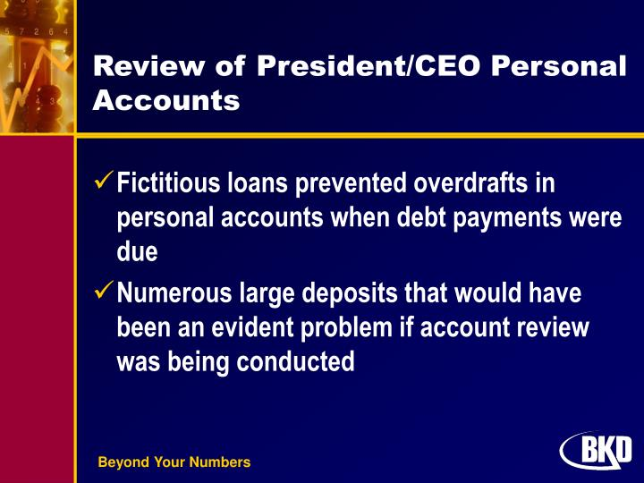 Review of President/CEO Personal Accounts