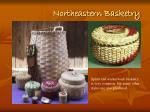 northeastern basketry