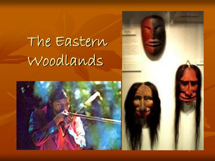the eastern woodlands n.