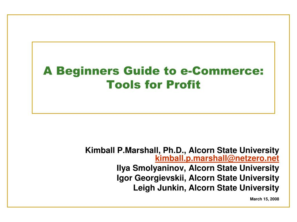 a beginners guide to e commerce tools for profit l.