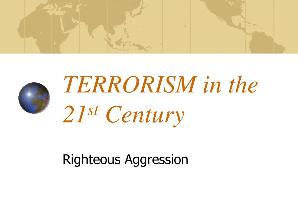 terrorism in the 21 st century l.