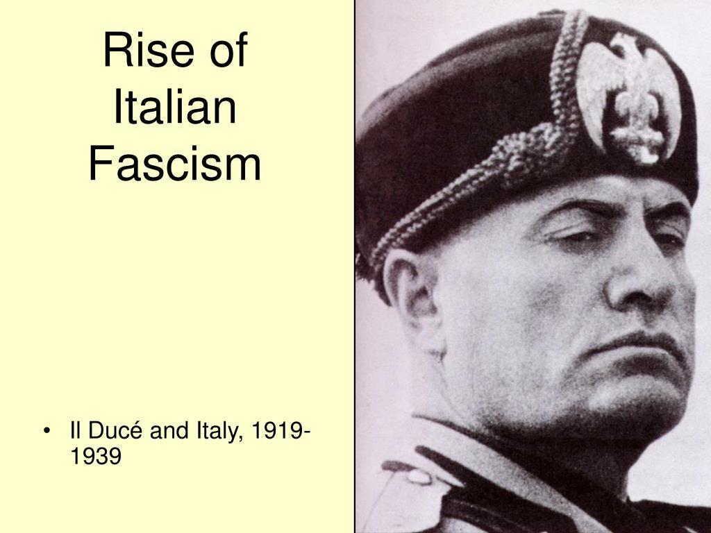 rise of italian fascism l.