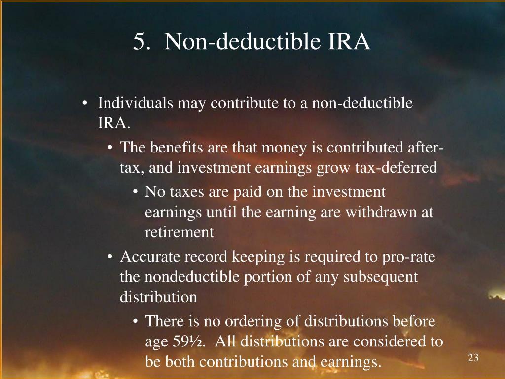 5.  Non-deductible IRA