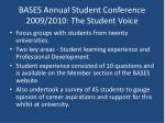 bases annual student conference 2009 2010 the student voice