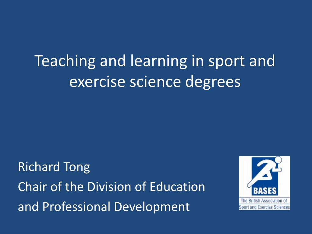 teaching and learning in sport and exercise science degrees l.