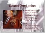sound production